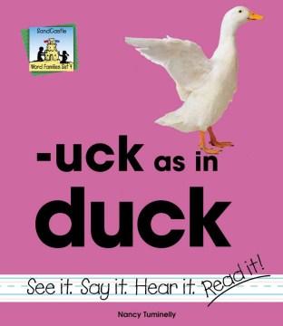 -Uck as in duck