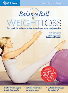 Balance ball for weight loss [videorecording (DVD)]
