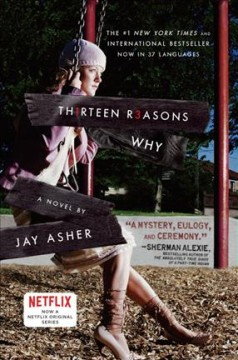 Th1rteen r3asons why: a novel