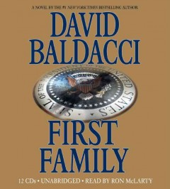 First family [sound recording (book on CD)]