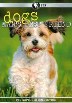 Dogs, man's best friend [videorecording (DVD)]