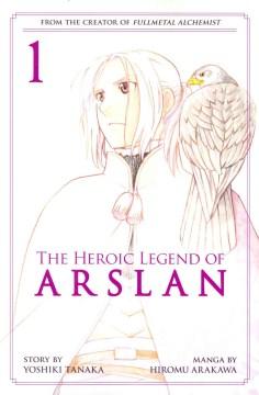 The heroic legend of Arslan. 1