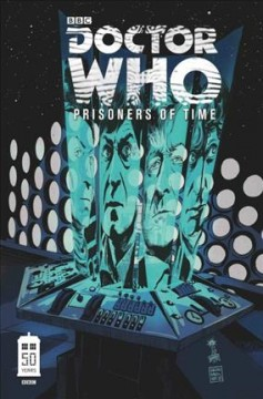 Doctor Who. Prisoners of time. Volume 1