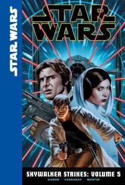 Skywalker strikes. Volume 5