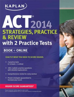 ACT : strategies, practice and review, 2014.