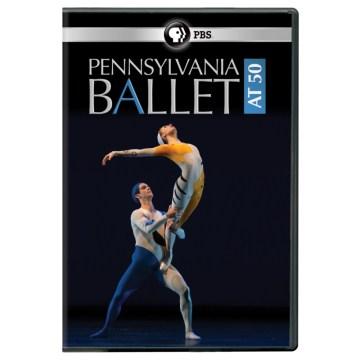 Pennsylvania Ballet at 50 [videorecording (DVD)]