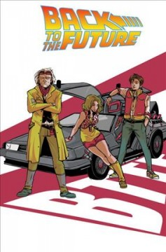 Back to the future. Volume 3, Who is Marty McFly?
