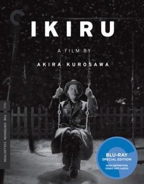 Ikiru [videorecording (Blu-ray)]