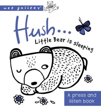 Hush ... little bear is sleeping