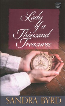 Lady of a thousand treasures [text (large print)]