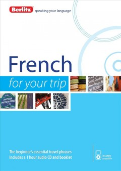 French for your trip [sound recording (CD)].