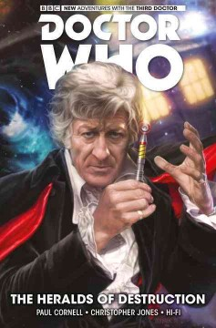 Doctor Who : the third doctor. Vol. 1 Heralds of destruction