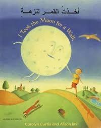 اخذت القمر لنزهة = I took the moon for a walk / Akhadhtu al-qamar li-nuzhat = I took the moon for a walk