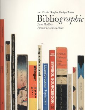 Bibliographic : 100 classic graphic design books
