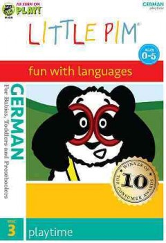 Little Pim, fun with languages, German. Disc 3, Playtime [videorecording (DVD)]