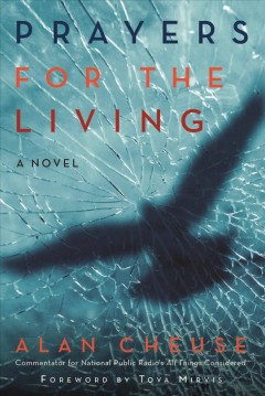 Prayers for the living : a novel