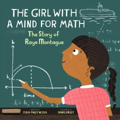The girl with a mind for math : the story of Raye Montague