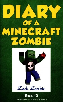 Diary of a Minecraft zombie. Book 10, [One bad apple]