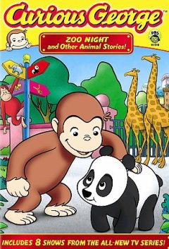 Curious George. Zoo night and other animal stories [videorecording (DVD)]