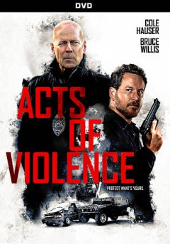 Acts of violence [videorecording (DVD)]