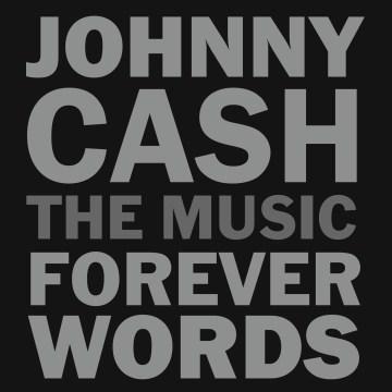 Johnny Cash [sound recording (CD)] : forever words.