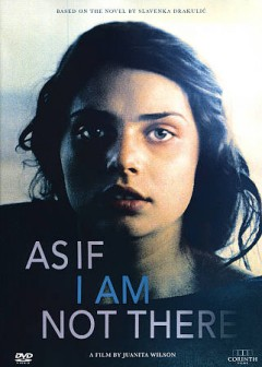 As if I am not there [videorecording (DVD)]