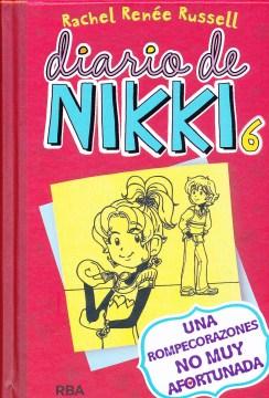 Diario de Nikki. 6, Una rompecorazones no muy afortunada