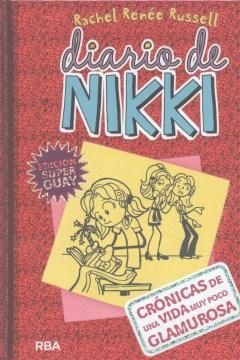 Diario de Nikki. 1, Crónicas de una vida muy poco glamurosa