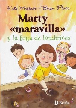 """Marty """"maravilla"""" y la fuga de lombrices"""