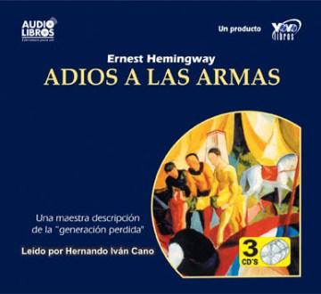 Adiós a las armas [sound recording (book on CD)]