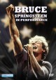 Bruce Springsteen : in performance.