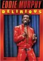 Eddie Murphy : delirious