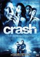 Crash. The complete first season