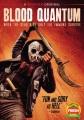 Blood quantum [videorecording (DVD)]