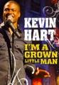 Kevin Hart : I'm a grown little man