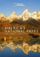 America's national parks. Centennial collection