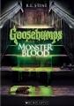 Goosebumps. Monster blood.