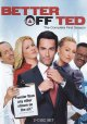 Better off Ted. The complete first season.