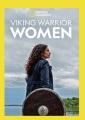Viking warrior women [videorecording (DVD)].