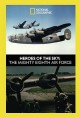 Heroes of the sky [videorecording (DVD)] : the mighty Eighth Air Force.