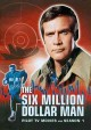 The six million dollar man. Pilot TV movies and Season 1.