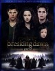 The twilight saga. Breaking dawn. Part 2