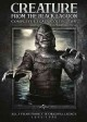 Creature from the Black Lagoon : complete legacy collection