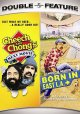 Cheech and Chong's next movie ; [and] Born in East L.A.