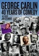 George Carlin [videorecording (DVD)] : 40 years of comedy