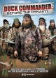 Duck Commander [videorecording (DVD)] : Before the dynasty