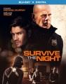 Survive the night [videorecording (Blu-ray)]