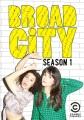 Broad City. Season 1
