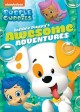 Bubble guppies. Bubble Puppy's awesome adventures.