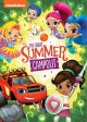Nickelodeon favorites. Great summer campout!.
